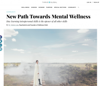 New Path Towards Mental Wellness - Article in Thrive Global